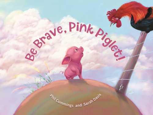 Be Brave Pink Piglet