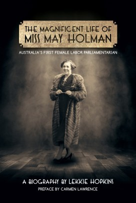 Magnificent Life of Miss May Holman, The