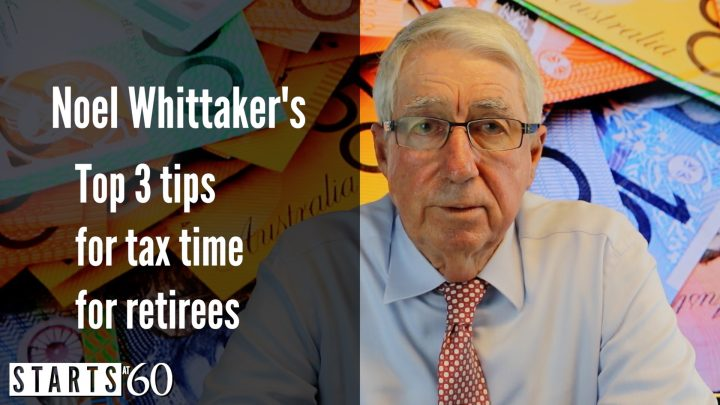 Noel Whittaker's top tips for tax time