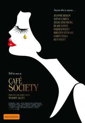 Cafe Society, a film by Woody Allen.