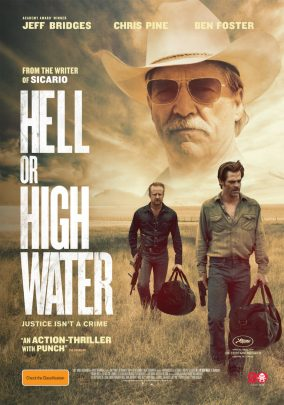 "Hell Or High Water is described as a ""modern day Western and black comedy""."