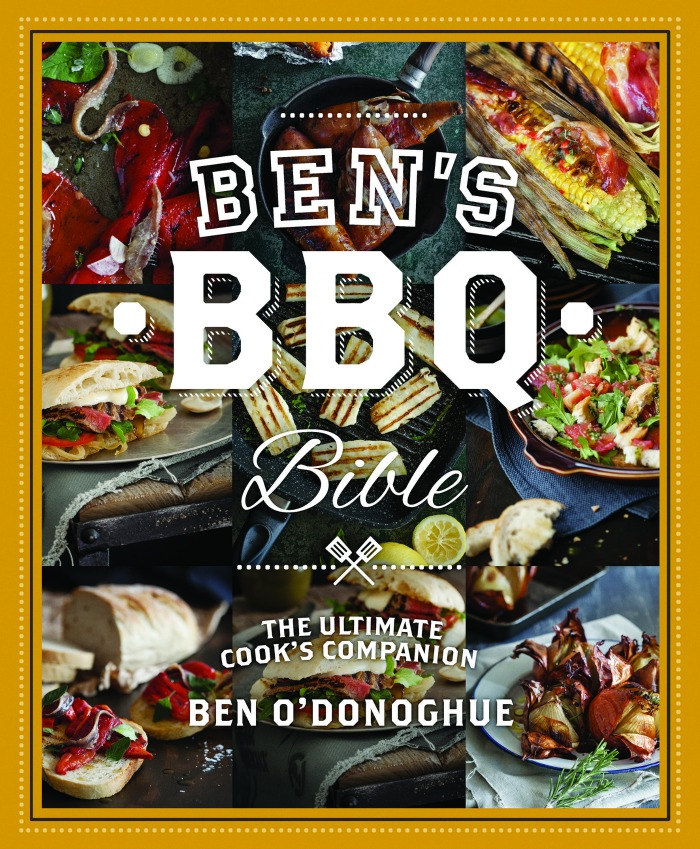 This recipe is from Ben's BBQ Bible by Ben O'Donoghue, published by Hardie Grant Books and is available in bookshops nationally.