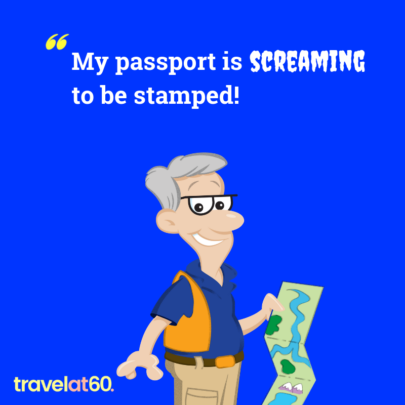 Travel meme: My passport is screaming to be stamped