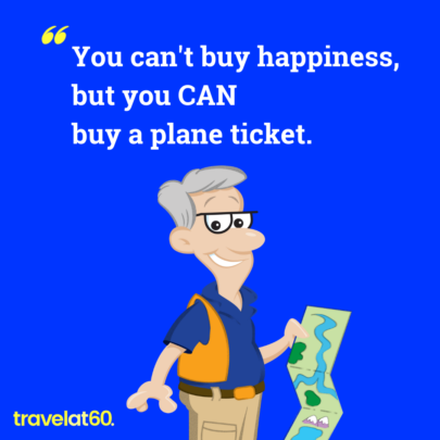 Travel Meme: You can't buy happiness but you can buy a plane ticket