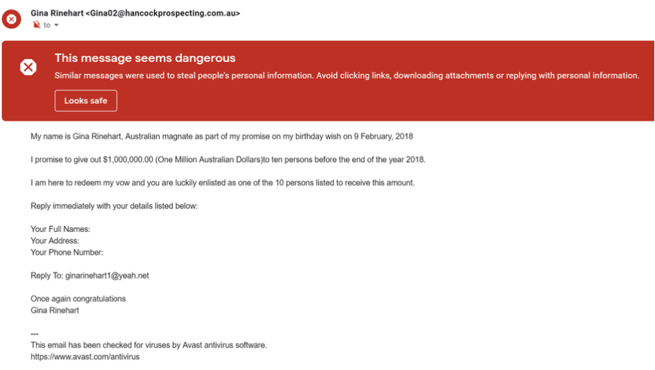 An email scam claiming to be from Australian mining magnate Gina Rinehart is currently doing the rounds. Source: Reddit - nath1234